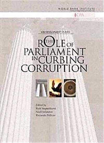 The Role of Parliament in Curbing Corruption, Wbi Development Studies