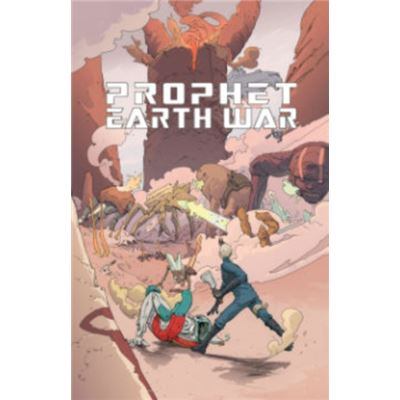 Prophet Volume 5 Earth War