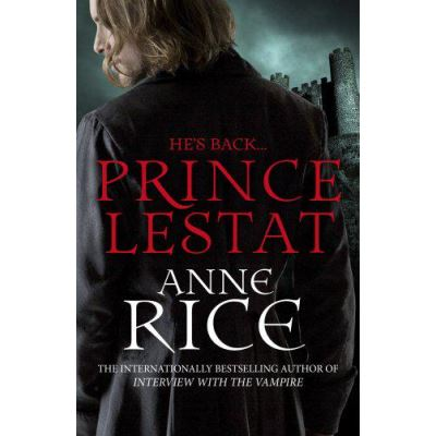 Prince Lestat: The Vampire Chronicles 11 - [Version Originale]