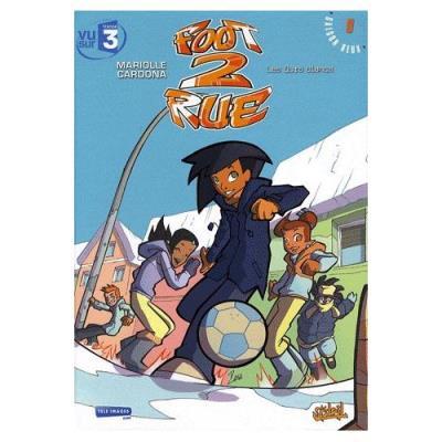 Foot 2 Rue Tome 9, Saison 2 - Les Ours Blancs Mathieu Mariolle