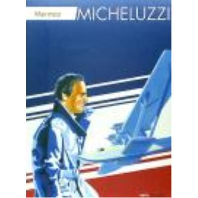 Micheluzzi : Mermoz - Attilio Micheluzzi