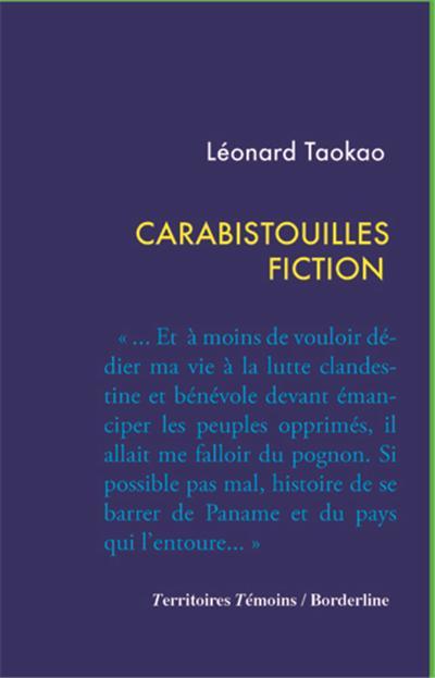 Carabistouilles Fiction