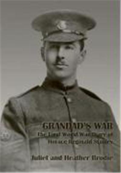 Grandad's War - The First World War Diary of Horace Reginald