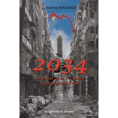 2034, Journaux De La 4Ème Année Après Le Grand Krach