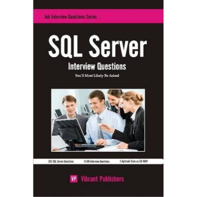 SQL Server Interview Questions You'll Most Likely be Asked - [Version Originale]