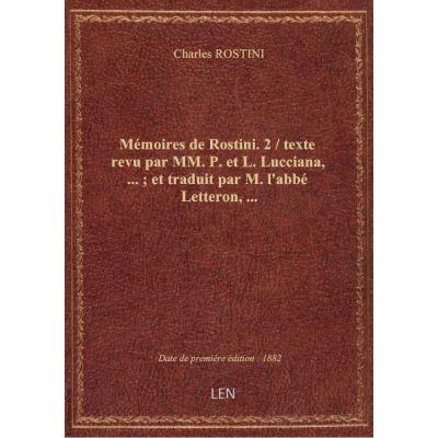 Mémoires de Rostini. 2 / texte revu par MM. P. et L. Lucciana, … : et traduit par M. l'abbé Letteron