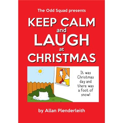 Keep Calm & Laugh At Christmas