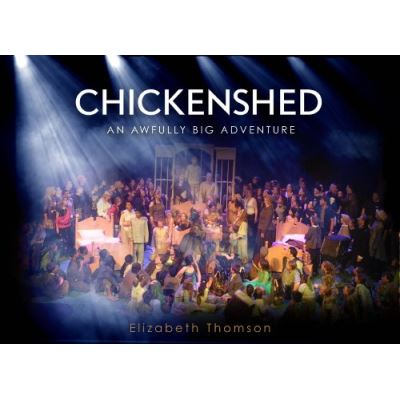 Chickenshed: An Awfully Big Adventure