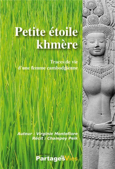 petite étoile khmère , traces de vie d'une femme cambodgienne