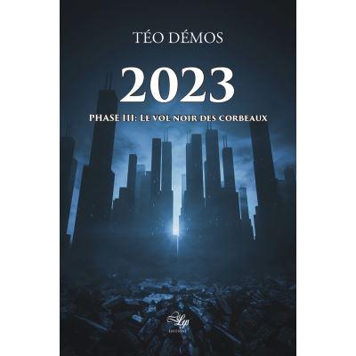 2023, Tome 3: Le vol noir des corbeaux