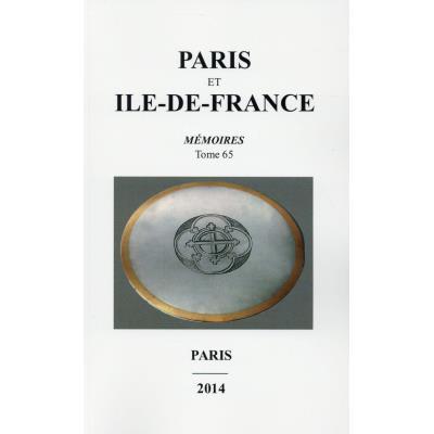 Paris Et Ile De France Memoires Tome 65