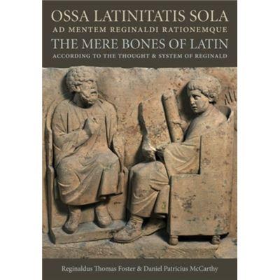Ossa Latinitatis Sola Ad Mentem Reginald