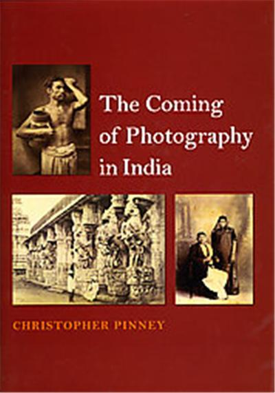 The Coming of Photography in India, Panizzi Lectures 2006