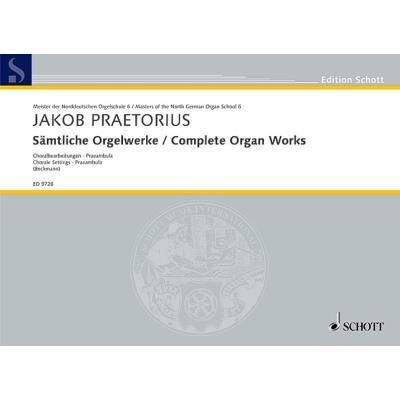 Partitions classique SCHOTT PRAETORIUS JAKOB COMPLETE ORGAN WORKS ORGAN Orgue