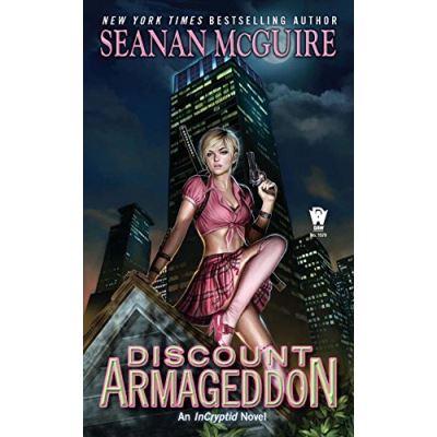 Discount Armageddon (Incryptid Novels)