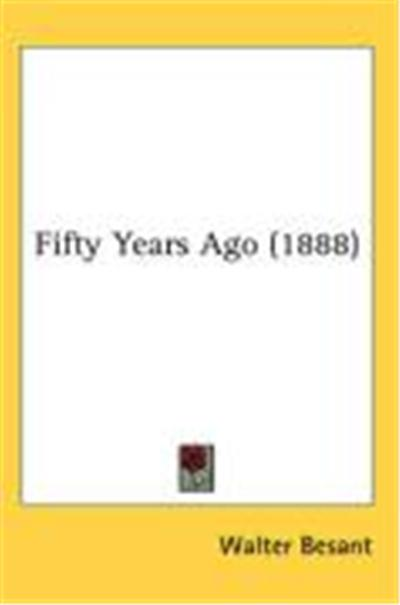 Fifty Years Ago (1888)