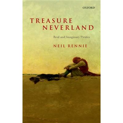 Treasure Neverland: Real And Imaginary Pirates (Paperback)