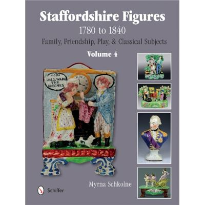 Staffordshire Figures 1780-1840 Volume 4 (Hardcover)