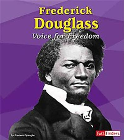 Frederick Douglass, Fact Finders Series