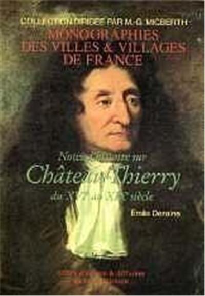 Notes d'histoire sur Château-Thierry