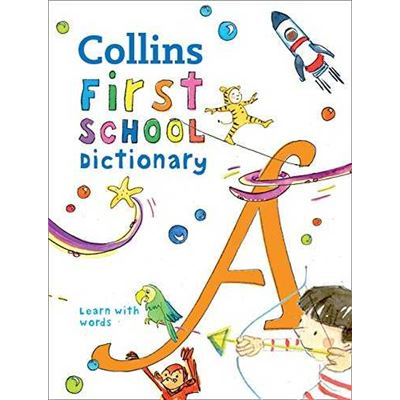 Collins First School Dictionary [Livre en VO]