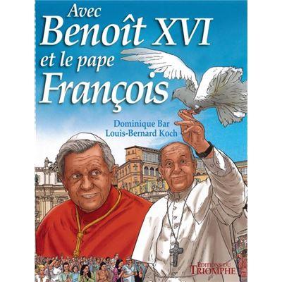 Avec Benoît XVI et le pape François - BD