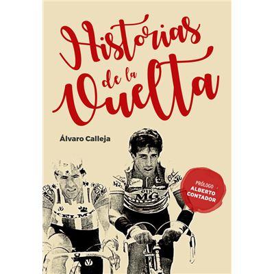 Historias De La Vuelta - [Livre en VO]