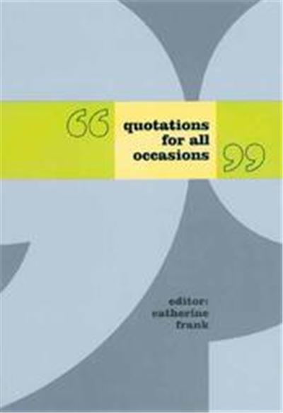 Quotations for All Occasions