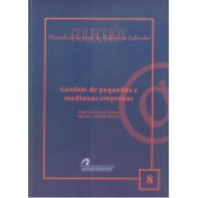 Gestión De Pequñas Y Medianas Empresas - Gutiérrez Padrón, Ángel S., Sánchez Medina, Agustín
