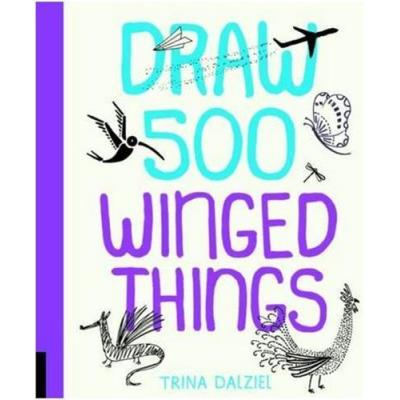 Draw 500 Winged Things /Anglais