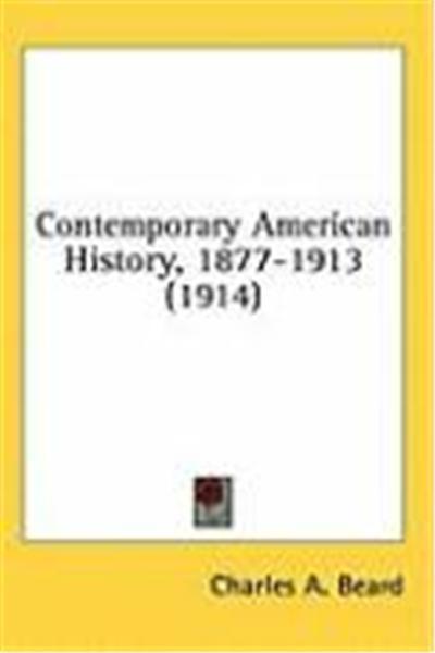 Contemporary American History, 1877-1913 (1914)