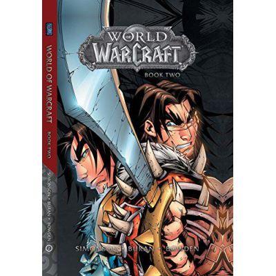 World of Warcraft: Book Two (Warcraft: Blizzard Legends) - [Version Originale]