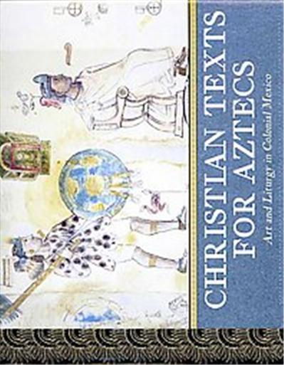 Christian Texts for Aztecs