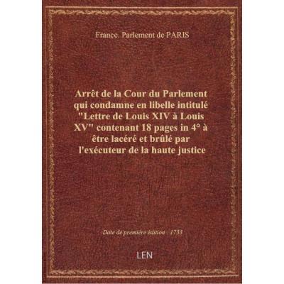 Arrêt de la Cour du Parlement qui condamne en libelle intitulé \