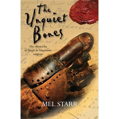 The Unquiet Bones: The Chronicles Of Hugh De Singleton, Surgeon: 1 - [Livre en VO]