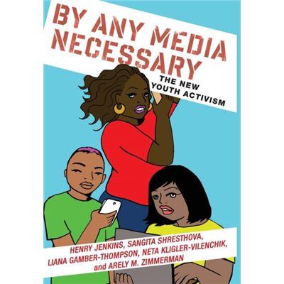 By Any Media Necessary