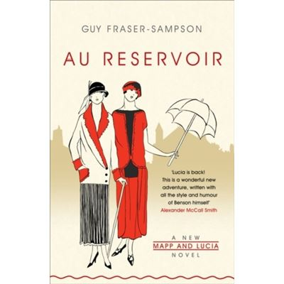 Au Reservoir: A New Mapp And Lucia Novel (Paperback)