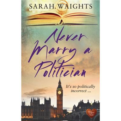 Never Marry A Politician (Paperback)