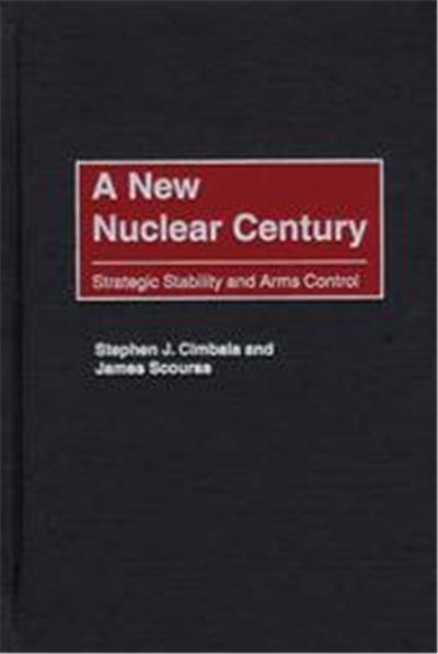 A New Nuclear Century