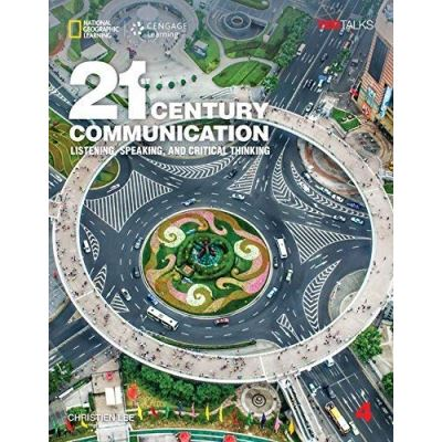 21st Century Communication 4: Listening, Speaking and Critical Thinking: Student Book - [Livre en VO]
