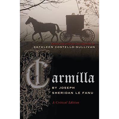 Carmilla: A Critical Edition (Irish Studies) - [Livre en VO]