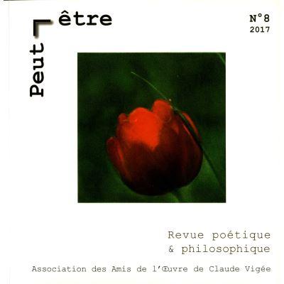 Peut-être, revue poétique et philosophique, n° 8, janvier 2017