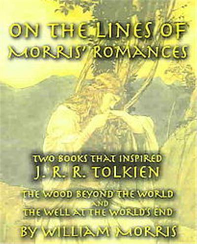 On the Lines of Morris' Romances