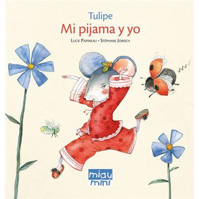 Mi Pijama Y Yo (Mini) - [Livre en VO]