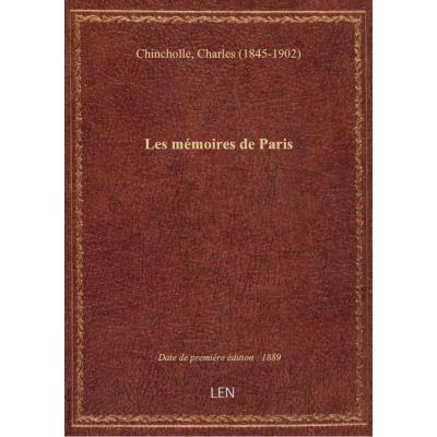 Les mémoires de Paris / Charles Chincholle : préface par émile Zola