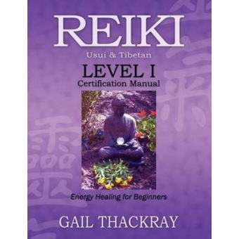 reiki usui  tibetan level i certification manual energy