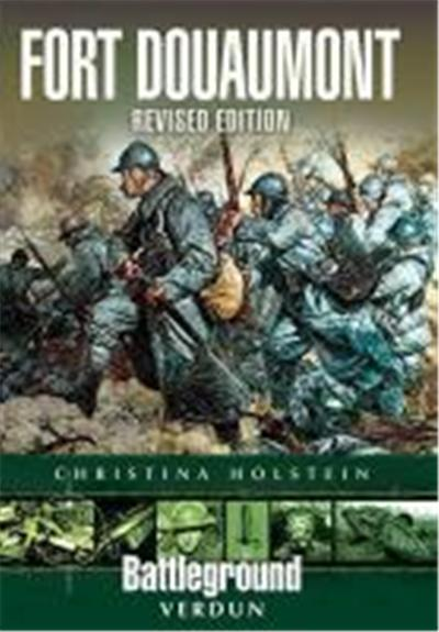 Fort Douaumont: Verdun: Revised Edition