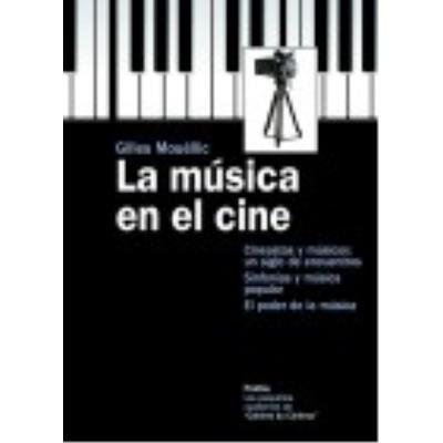 La Musica En El Cine - GILLES MOUELLIC