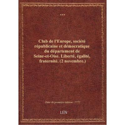 Club de l'Europe, société républicaine et démocratique du département de Seine-et-Oise. Liberté, éga