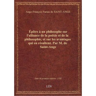 épître à un philosophe sur l'alliance de la poésie et de la philosophie, et sur les avantages qui en